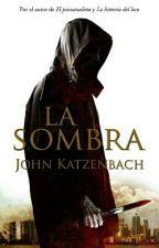 La Sombra by danyelyta890