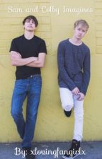 Sam and Colby Imagines  by xlovingfangirlx