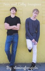 Sam and Colby Imagines  by golbrockftdallas
