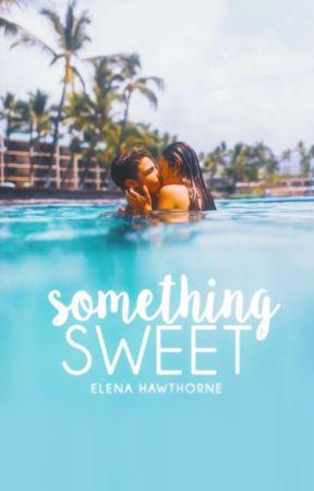 Something Sweet   ✓ by bamboozling