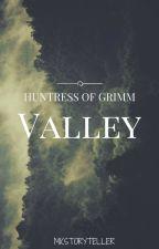 Huntress of Grimm Valley by mkstoryteller