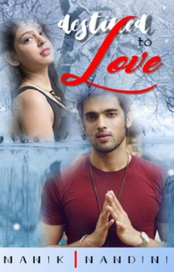 Manan, Destined to Love