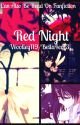 Red Night by Woolley119