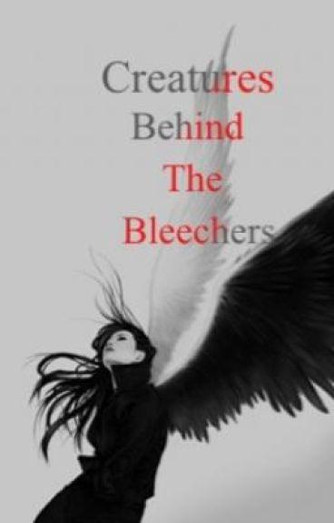 The Creatures Behind the Bleechers