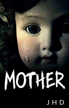 MOTHER by JjHhDd