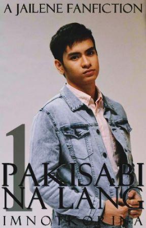 Pakisabi Na Lang (A JaiLene Fanfiction) by imnotkorina