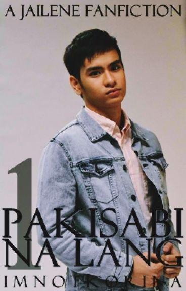 Pakisabi Na Lang (A JaiLene Fanfiction)