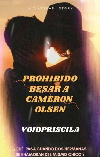 Prohibido besar a Cameron Olsen