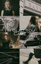 I'm Glad You Came (Clexa AU) by justclexathings