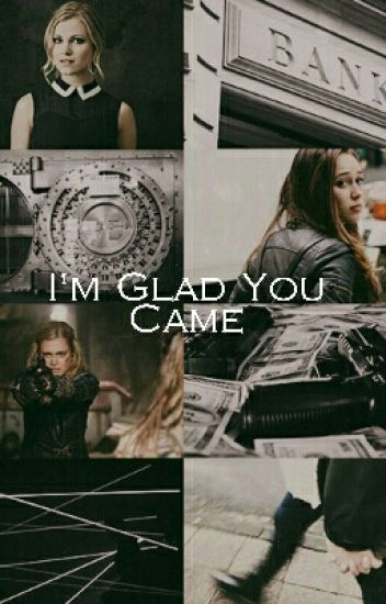 I'm Glad You Came (Clexa AU)