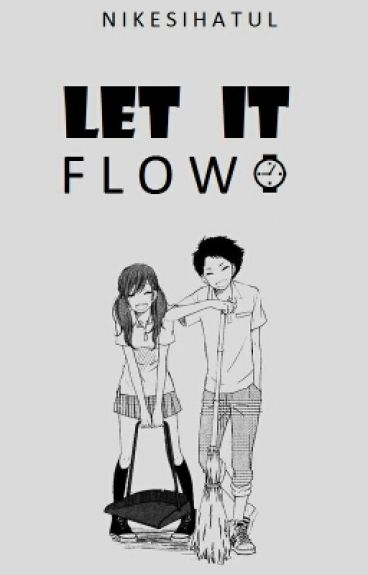 Let It Flow
