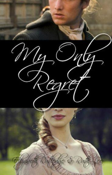 My Only Regret by TheInsensibleLizzie