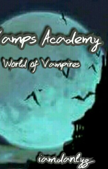 Vamps Academy:School Of Vampire