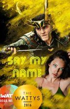 Say my name by Nevtemschitsa