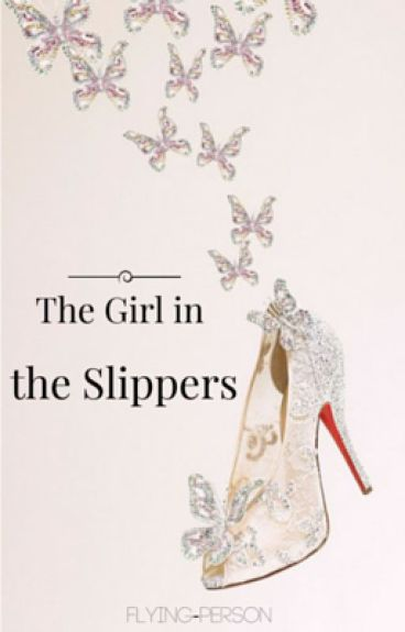 The Girl in the Slippers