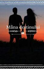 Mana destinului by Paranormal_Cat