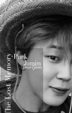 The Lost Memory (BTS Jimin ) by SmolJam