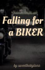 Falling For A Biker (MC Book 2) by sweetbabylana