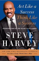 Act like a success, Think like a success by priskelo