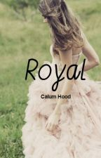 Royal || C.H by 5SOS_Paradise