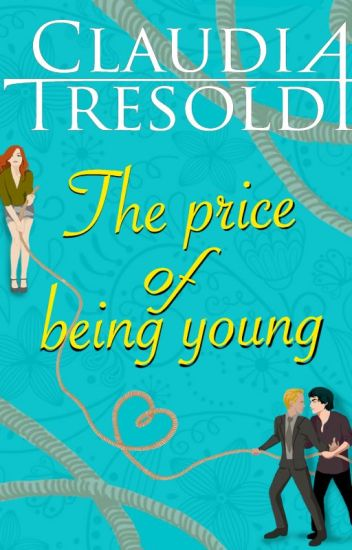 The price of being Young  #Wattys2017