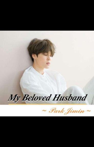 My Beloved Husband - (BTS Jimin)