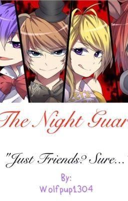 The Night Guard Fnaf X Female Reader Wolf Hiatus