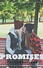 Promises. (Lesbian) by CallieSheridan
