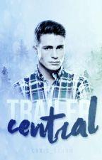 TRAILER CENTRAL {INSCHRIJVINGEN GESLOTEN} by bbluememory