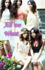 All we Want 5H/you by buttercup94