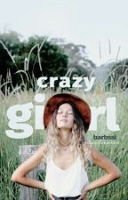 Crazy Girl by vousilla