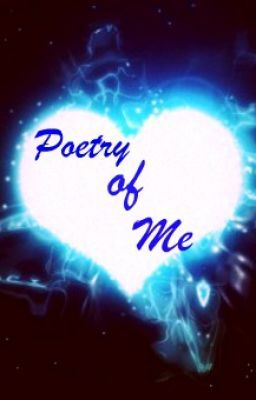 Poetry of Me