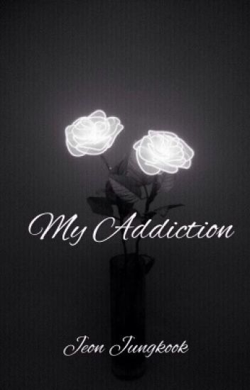 My Addiction.®© Jeon Jungkook