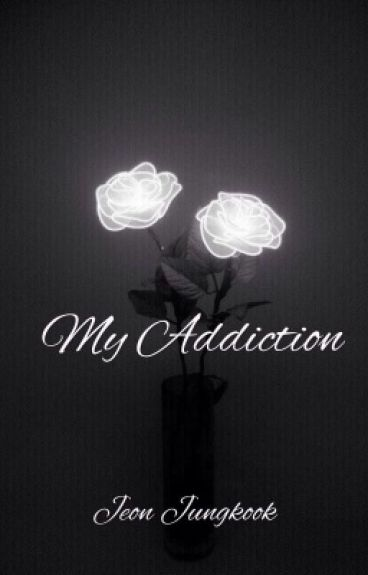 My Addiction.®© Jeon Jungkook