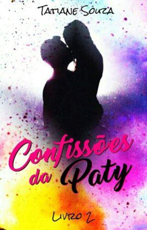    Confissões da Paty - Livro 2    by ruiva13loira