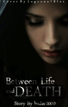 Between life and death by hadar2000
