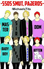 -5sos smut, pajeros.- by -MichaelsTits