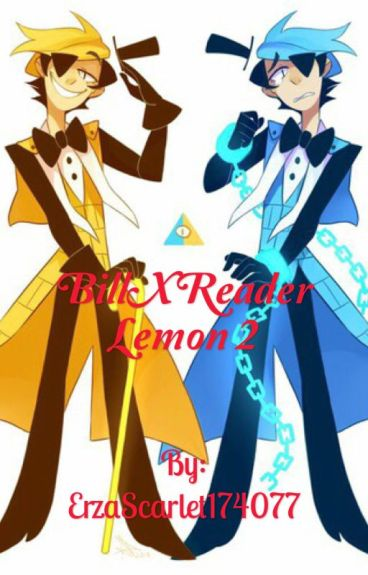 Bill Cipher X Reader Lemon 2