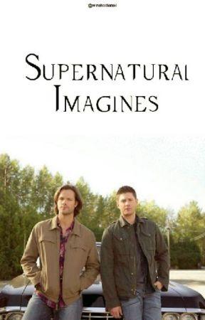 Supernatural Imagines // Original Stories - Burden ( Dean x Sam x