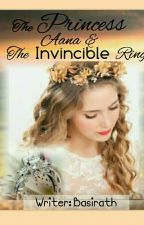 The Princess Aana & The Invincible Ring by basirath_afreen