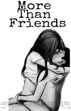 More than friends. {T3} [Novela HOT] [Auryn] by marquero_