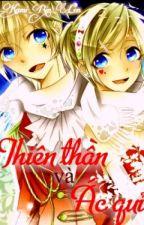 [Fanfic Rin Len] Thiên Thần Và Ác Quỷ by Kami_Rin_Len
