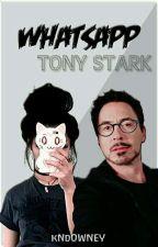 Whatsapp • Tony Stark by PearsHater