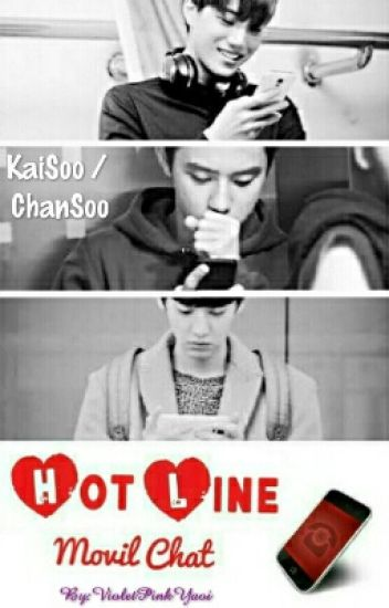 Hot Line, Movil Chat [KaiSoo/ChanSoo]