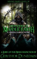 Defenders of Middle Earth: A Middle Earth Story(Book 3) by GerithorDunedain