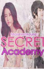 Secret Academy (Revising) by Rinhoa