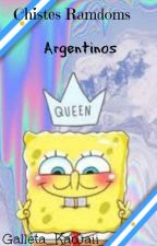 Chistes Ramdomds Argentinos [Finalizado] by 51nN0mbr3