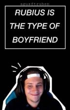 Rubius is the type of boyfriend by kittenrubius