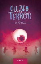 Clube do terror by AnjosOficial