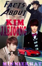 Facts About KIM JAEJOONG by MinnieKHAT